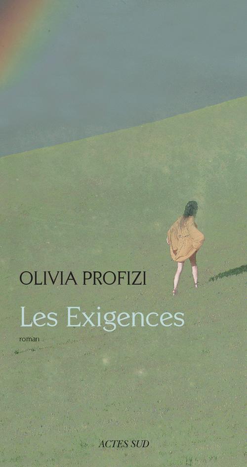 Les exigences d'Olivia Profizi,9782330018115