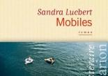 Mobiles de Sandra Lucbert