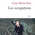 Les occupations de Côme Martin-Karl