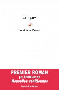 Uniques de Dominique Paravel