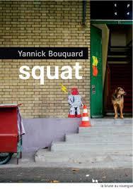 Squat de Yannick Bouquard