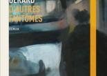 D'autres fantômes de Cassie Bérard, éditions Druide