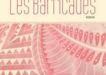 Les barricades de Hélène Lapierre, éditions Québec Amérique