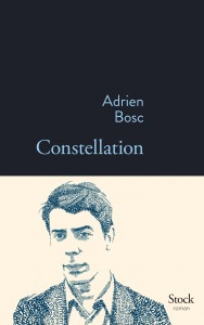 Constellation d'Adrien Bosc, éditions Stock
