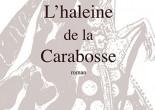 L'haleine de la Carabosse, éditions Triptyque