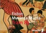 Tram 83 de Fiston Mwanza Mujila, éditions Métailié