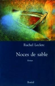 Noces de sable de Rachel Leclerc (Boréal)