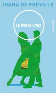 Le pas du lynx de Joana de Fréville, éditions Les Allusifs, 9782923682426