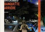 Banquette arrière de Claude Brisebois, éditions Druide, 9782897111717