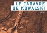 Le cadavre de Kowalski de Vincent Brault, éditions Héliotrope, 9782923975535