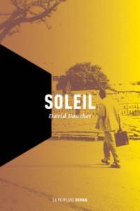 Soleil de David Bouchet, éditions La Peuplade, 9782924519035