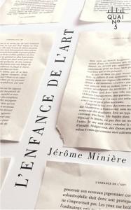 L'enfance de l'art de Jérôme Minière, éditions XYZ, 9782892618730