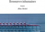 Ressources inhumaines de Frédéric Viguier, éditions Albin Michel, 9782226318114