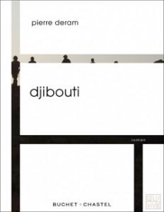 Djibouti de Pierre Deram, éditions Buchet Chastel, 9782283028445